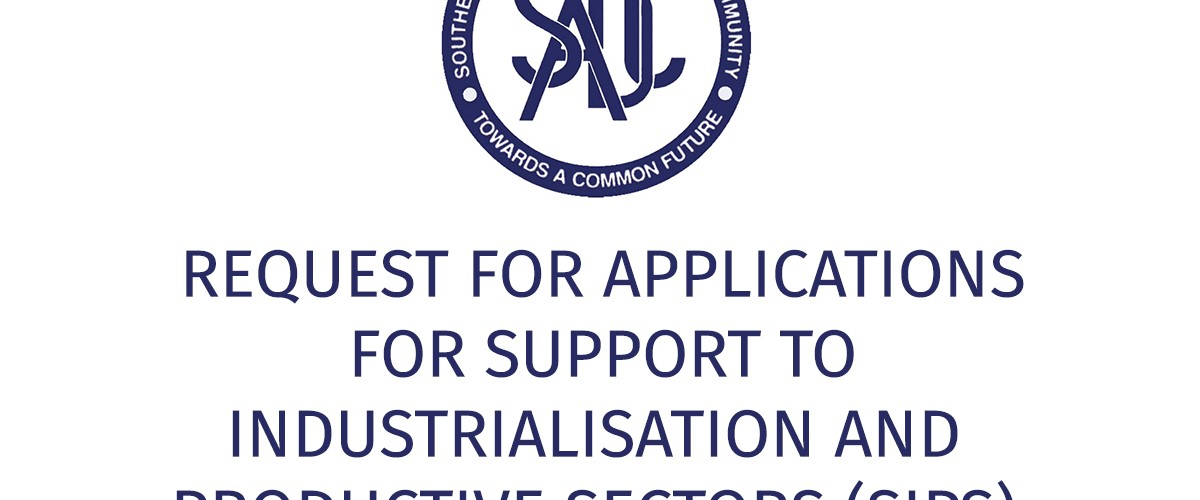Grant Opportunity: SADC Secretariat's Support to Industrialisation and Productive Sectors